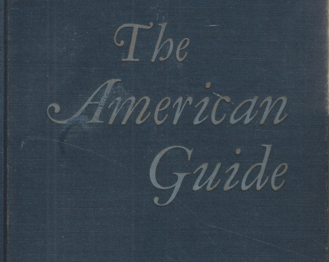 The American Guide - A Source Book and Complete Travel Guide for the United States  (Hardcover, Travel, United States) 1949