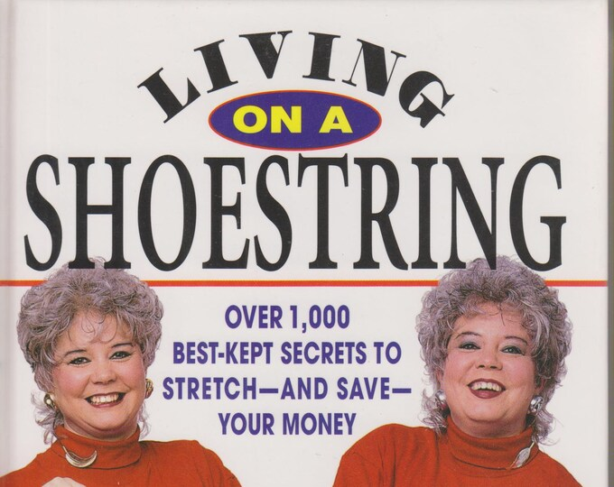 Living On A Shoestring   (Hardcover:  Personal Finance, Debt)  1997