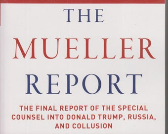 The Mueller Report - The Final Report on the Special Counsel Into Donald Trump, Russia and Collusion   (Paperback, History ) 2019