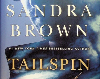 Tailspin by Sandra Brown (Hardcover: Suspense, First Edition) 2018