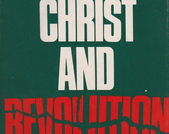 Christ and Revolution by Marcel Clement  (Hardcover:  Religious) 1974