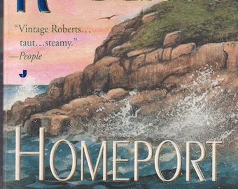 Homeport by Nora Roberts  (Paperback: Fiction)
