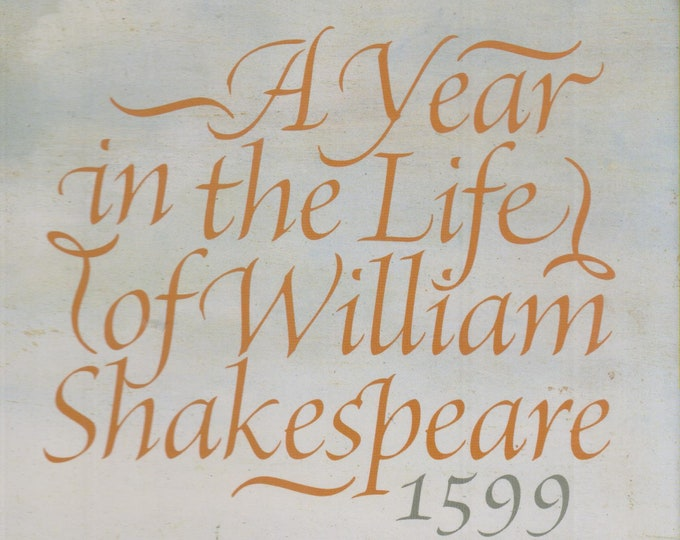 A Year in the Life of William Shakespeare 1599  (Hardcover: History, Nonfiction)  2005