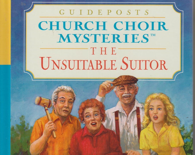 The Unsuitable Suitor  (Church Choir Mysteries) (Hardcover, Inspirational, Mystery) 2001