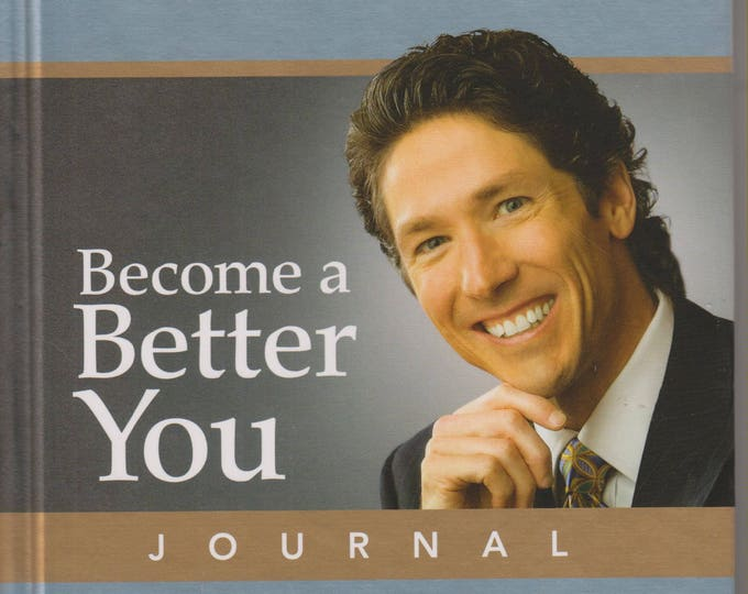Become a Better You Journal: A Guide to Improving Your Life Every Day (Hardcover, Religion, Inspirational) 2008