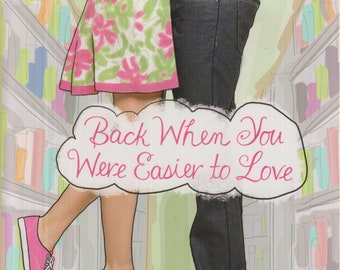 Back When You Were Easier to Love by Emily Wing Smith  (Hardcover:  Contemporary Fiction) 2011