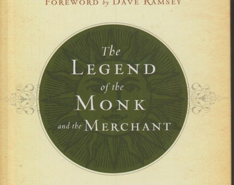 The Legend of the Monk and The Merchant by Terry Felber  (Hardcover:  Inspirational, Spirituality) 2015