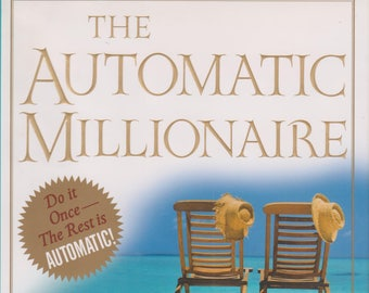 The Automatic Millionaire: A Powerful One-Step Plan to Live and Finish Rich   (Hardcover, Personal Finance)  2004