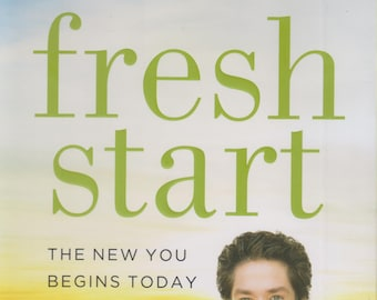 Fresh Start: The New You Begins Today Joel Osteen (Hardcover, Religion, Inspirational) 2015