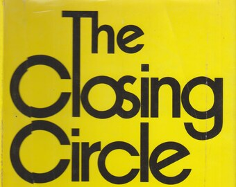 The Closing Circle (Nature, Man  & Technology) by Barry Commoner (Hardcover, Ecology, Nature) 1972