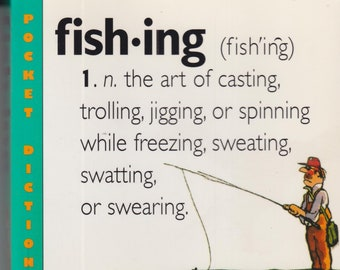 Fishing An Angler's Dictionary by Henry Beard and Roy McKie (Trade Paperback: Sports, Fishing) 2002