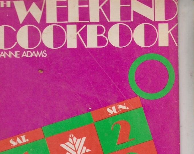 The Weekend Cookbook by Jeanne Adams (Hardcover: Entertaining, Cooking) 1970
