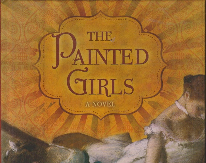 The Painted Girls by Cathy Marie Buchanan (Large Print)   (Hardcover: Fiction, Historical Drama)  2013