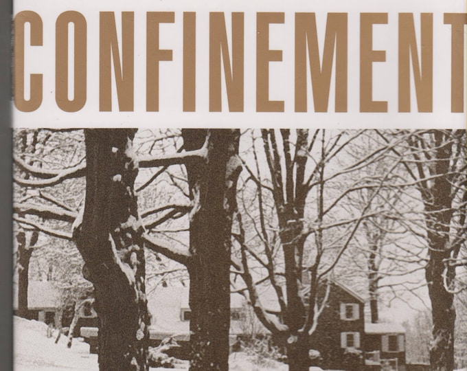 Confinement by Carrie Brown (Hardcover, First Edition)