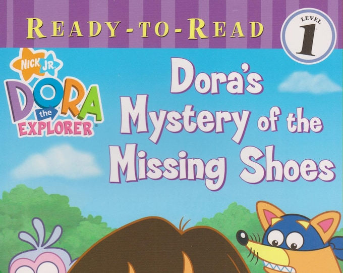Dora's Mystery of the Missing Shoes (Ready-To-Read Dora the Explorer - Level 1) (Softcover: Children's Early Readers)  2007