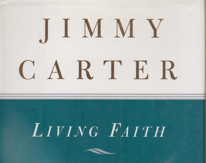 Living Faith  by Jimmy Carter (Hardcover: Spirituality ) 1996