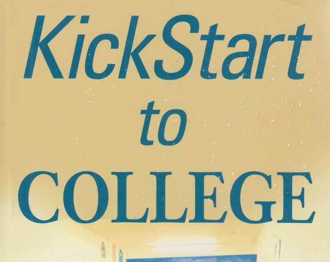 Kickstart to College   (Softcover:  Reference, College) 2002