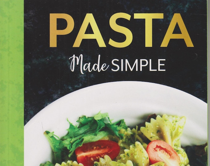 Pasta Made Simple  (Paperback: Cooking, Recipes) 2020