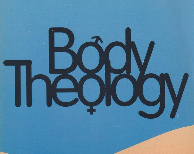 Body Theology  by James B Nelson (Softcover,  Theology, Ethics) 1992