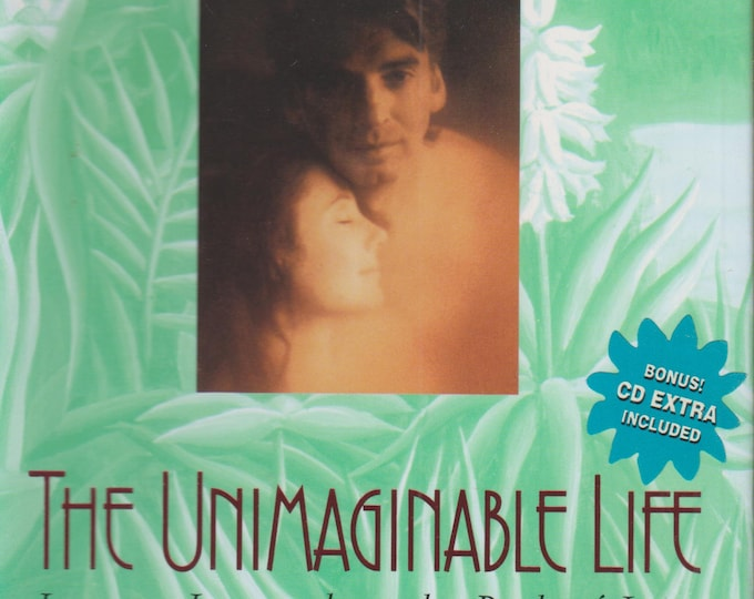 The Unimaginable Life: Lessons Learned on the Way to Love  by Kenny & Julia Loggins  (Hardcover,  Relationships, Love) 1997