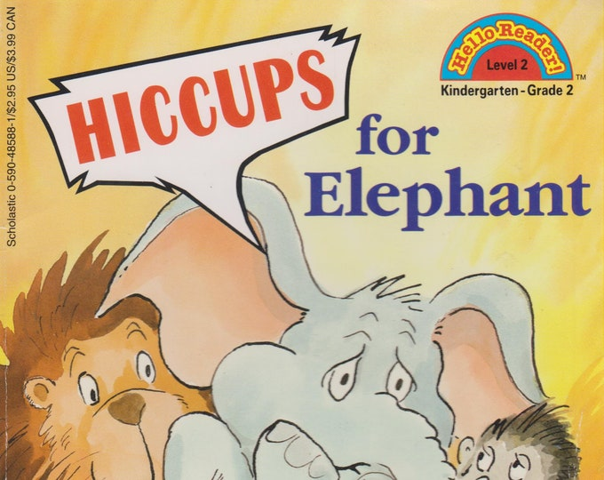 Hiccups For Elephant   (Hello Reader Level 2 Kindergarten - Grade 2) (Softcover: Children's)1994