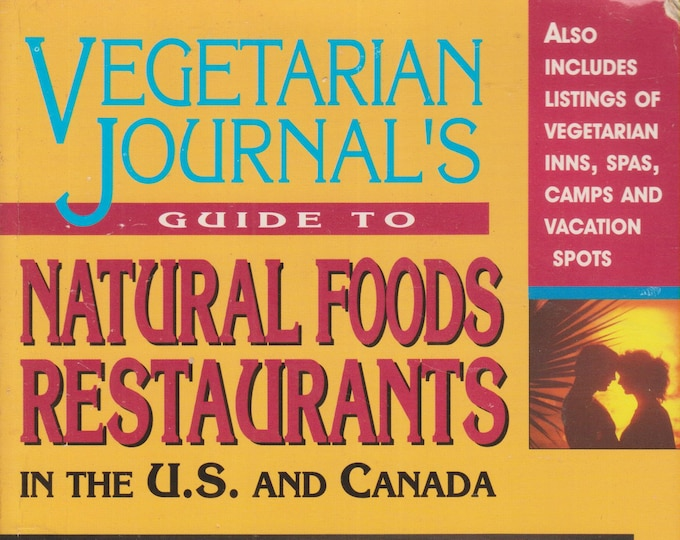 Vegetarian Journal's Guide to Natural Foods Restaurants in the U.S. & Canada (Softcover: Reference, Vegetarian) 1995 2nd Edition