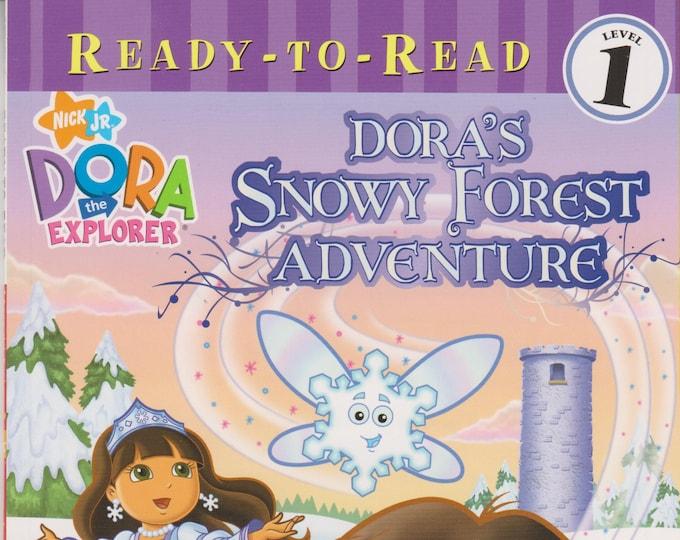 Dora's Snowy Forest Adventure  (Dora the Explorer)  Ready To Read Level 1  (Softcover: Children's ) 2008