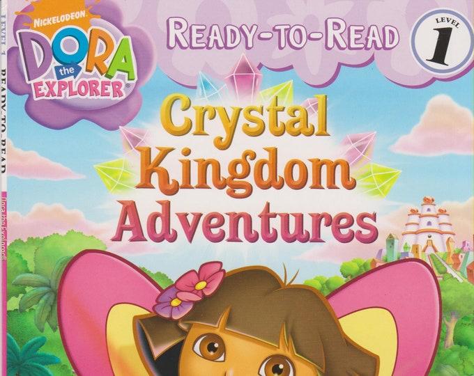 Crystal Kingdom Adventures (Ready-To-Read Dora the Explorer - Level 1) (Paperback: Children's) 2009