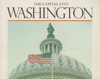 Washington The Capital City   (Softcover: Travel, Washington DC,Souvenir )  1993