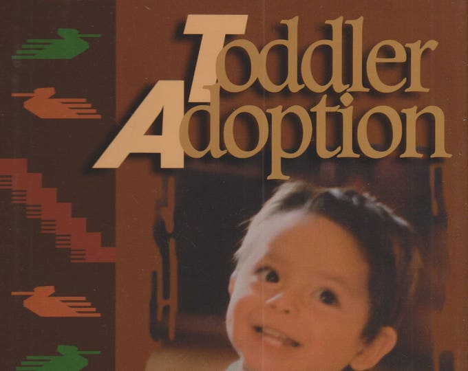 Toddler Adoption: The Weaver's Craft  (Hardcover, Adoption, Parenting)  1997