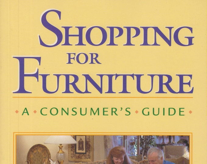 Shopping for Furniture - A Consumers Guide  (Softcover: Home Decor, Furniture) 1999
