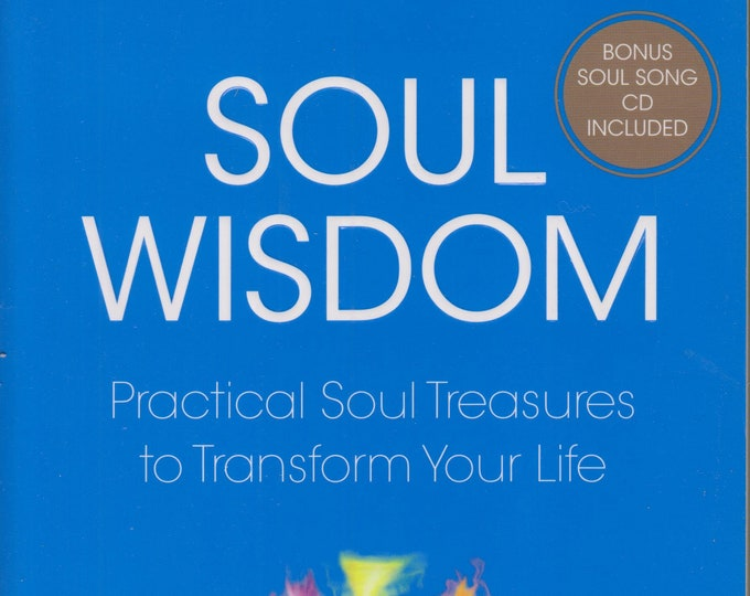 Soul Wisdom: Practical Soul Treasures to Transform Your Life (Soul Power)  (Softcover, New Age, Spiritual Growth) 2008