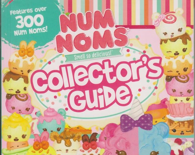 Num Noms Collector's Guide Features over 300 Num Noms! (Paperback: Guides, Num Noms) 2017