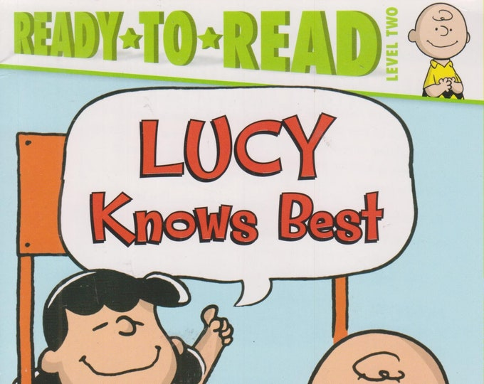 Lucy Knows Best by Charles M. Schulz  (Ready-To-Read Level 2) (Paperback: Children's, Early Readers) 2016
