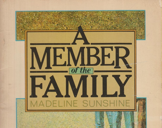 A Member of the Family by Madeline Sunshine (Vintage Scholastic Paperback: Chapter Book) 1978