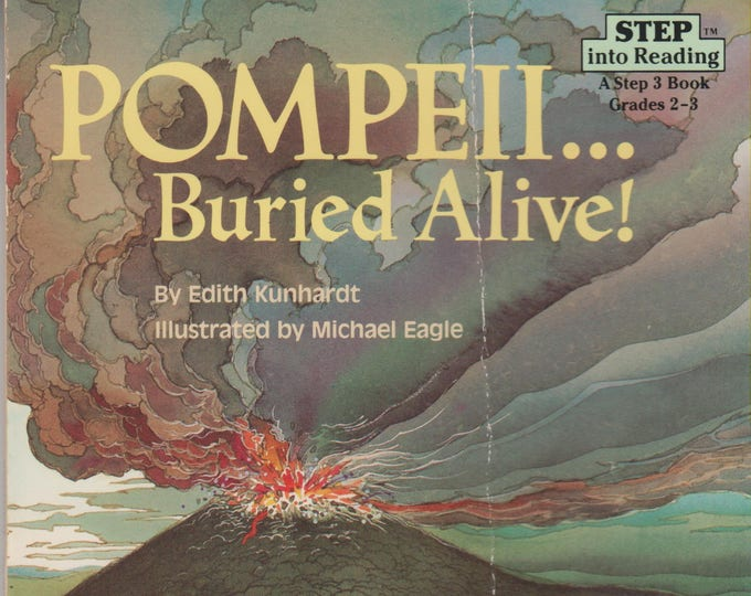 Pompeii ... Buried Alive!  (Step into Reading  Step 3  Grades 2 -3)  (Softcover: Children's, Educational) 1987