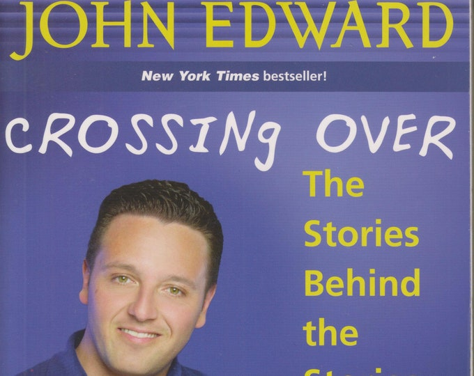 Crossing Over - The Stories Behind the Stories  (Softcover: New Age) 2001