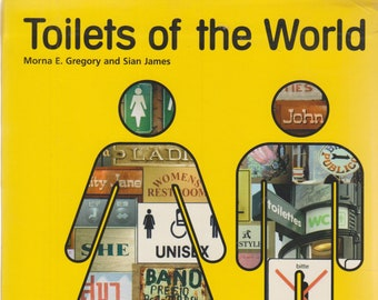Toilets of the World  (Softcover: Travel, Bathrooms)  2006