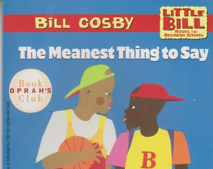 The Meanest Thing to Say  (A Little Bill Book for Beginning Readers) (Paperback: Children's) 1997