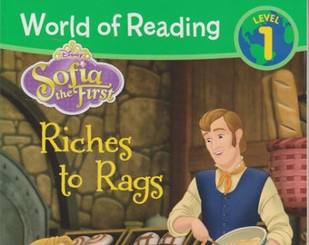 Sofia the First Riches to Rags (World of Reading Level 1 ) (Softcover: Children's, Early Readers) 2015