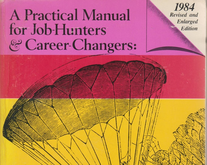 What Color is Your Parachute? (Softcover: Job Search, Career)  1984