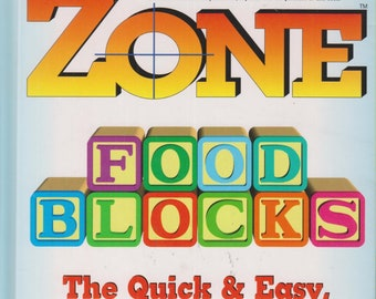 Zone Food Blocks - The Quick and Easy, Mix-and-Match Counter for Staying in the Zone (Hardcover: Diet, Nutrition, Health) 1997 First Edition