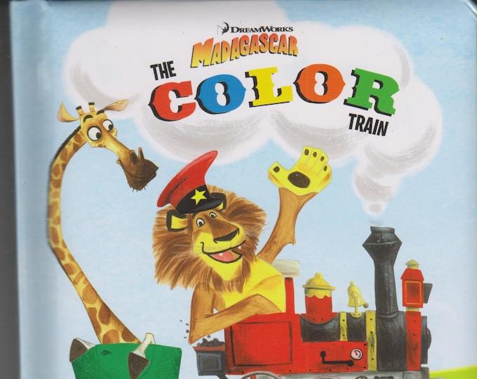 DreamWorks The  Madagascar Color Train (Board Book, 2014)