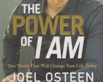 The Power of I AM by Joel Osteen  (Hardcover: Religion, Inspirational, Christian Living ) 2015