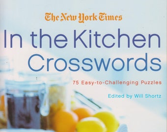 New York Times In The Kitchen Crosswords  (Paperback: Puzzle Book)  2008