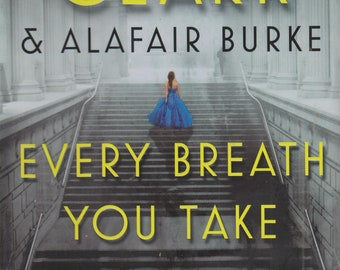 Every Breath You Take (An Under Suspicion Novel) by Mary Higgins Clark & Alafair Burke  (Hardcover, Suspense)  2017