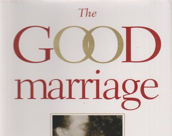 The Good Marriage - How & Why Love Lasts (Hardcover, Self-Help, Relationships)  1995