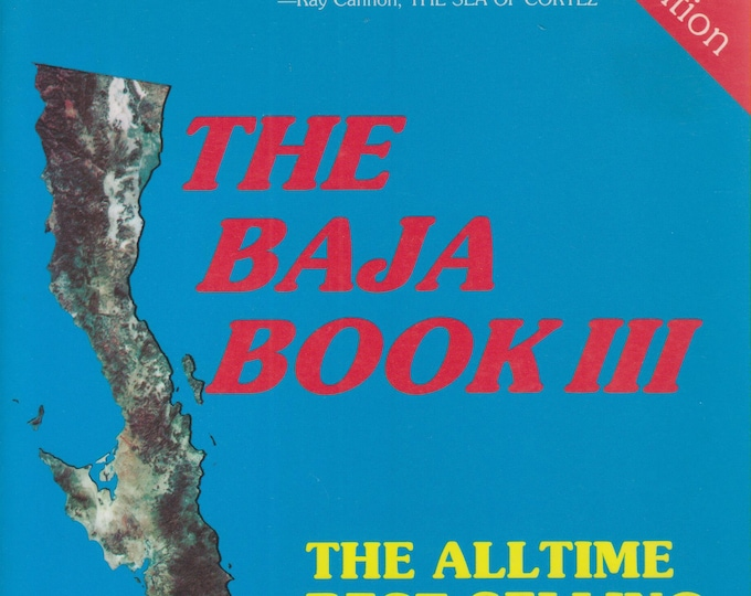 The Baja Book III     (Softcover, Travel, Baja, Baja California, Mexico) 1989