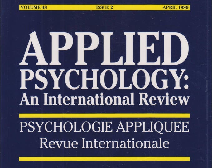 Applied Psychology: An International Review (HIV/AIDS Prevention in Developing Countries) (Volume 48 Issue 2) April 1999