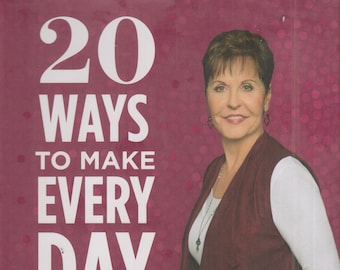 20 Ways to Make Every Day Better by Joyce Meyer (Hardcover: Religion, Inspirational, Christian Living ) 2017
